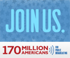 Join Us - 170 Million Americans for Public Broadcasting