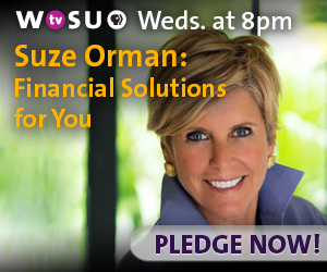 Suze Orman: Financial Solutions For You - Wednesday at 8 pm on WOSU TV. Pledge Now.