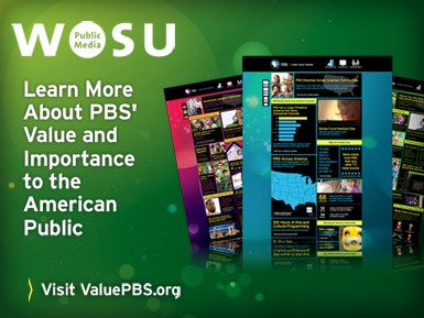WOSU Public Media - Learn More About PBS' Value and Importance to the American Public - Visit ValuePBS.org
