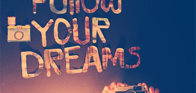 Follow-your-Dreams1668