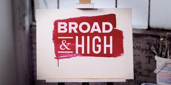 Broad & High