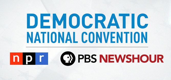 Democratic National Convention coverage from NPR and PBS NewsHour