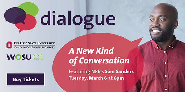 Dialogue: A New Kind of Conversation featuring NPR's Sam Sanders Tuesday, March 6 at 6pm. Buy Tickets.