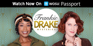 Frankie Drake Mysteries - Watch Now on WOSU Passport
