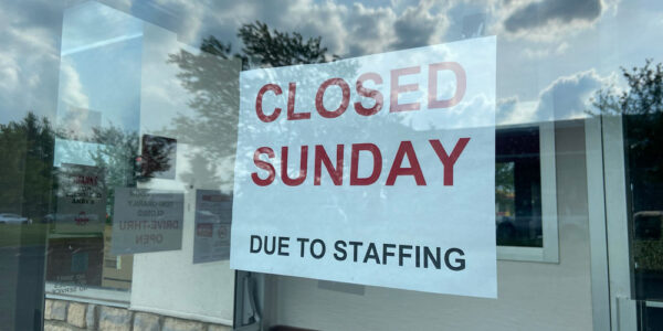A sign on a central Ohio fast food restaurant, indicating it's closed because there weren't enough workers to open for the day.