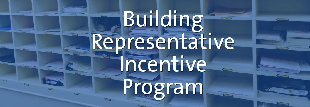 "Image of teacher mailboxes inside a school's mail room with a text overlay that reads ""Building Representative Incentive Program"""
