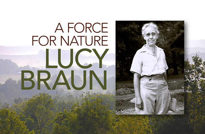 A Force For Nature: Lucy Braun