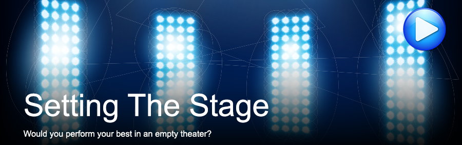 Setting The Stage: Would you perform your best in an empty theater?