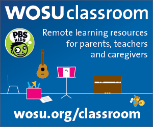 WOSU Classroom - Remote learning resources for parents, teachers and caregivers - wosu.org/classrooms
