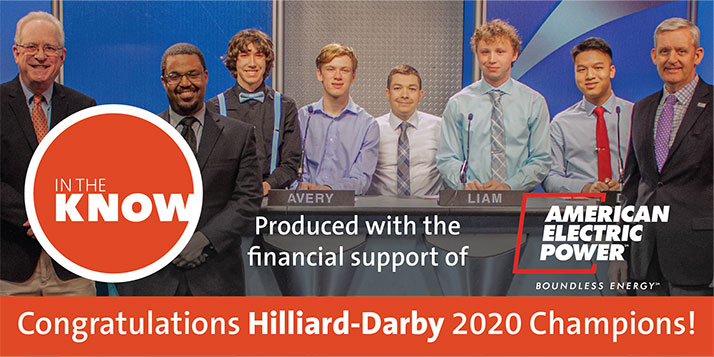 In The Know - Congratulations Hilliard Darby 2020 Champions. Produced with financial support of American Electric Power.