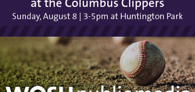 WOSU Family Day at the Columbus Clippers - Sunday, August 8 | 3-5pm at Huntington Park - Baseball - WOSU Public Media